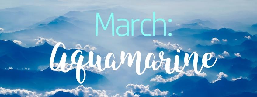 March Aquamarine